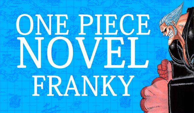 one piece novel franky