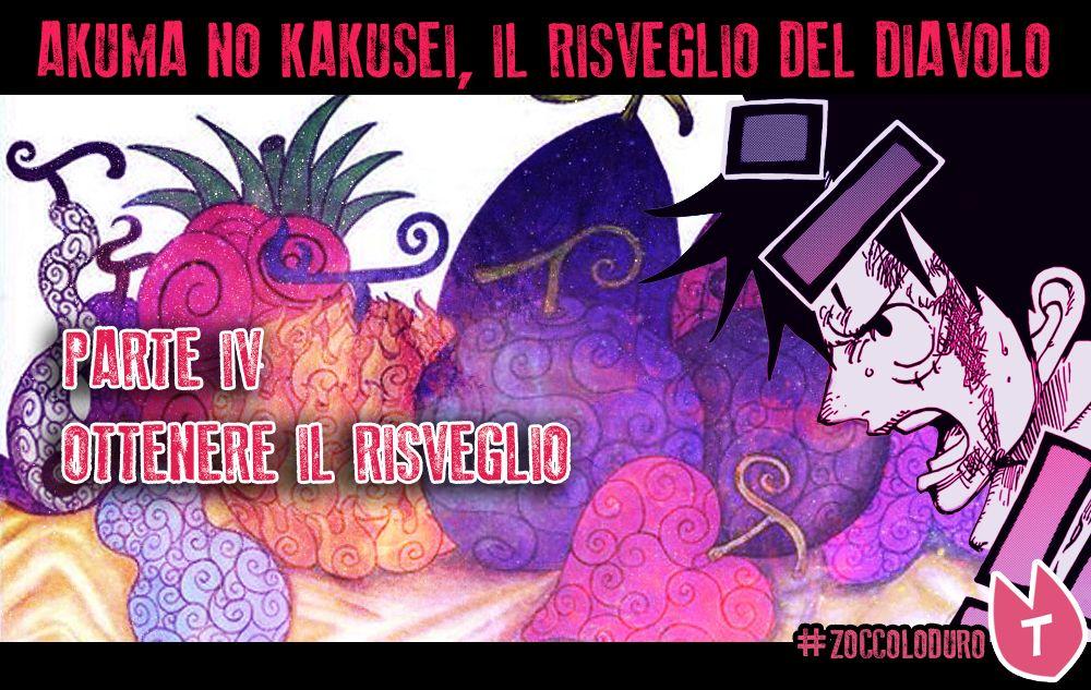 Come si Risveglia il frutto del Diavolo Pt.4 | One Piece Mania