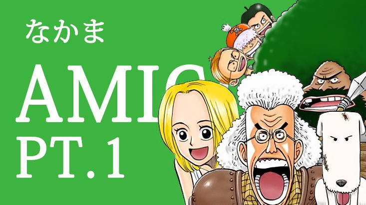 "Etimologia Nipponica: i primi ""nakama"" | One Piece Mania"