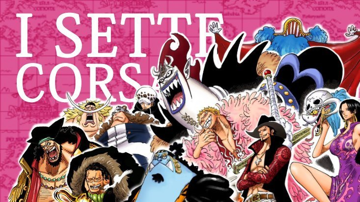 Etimologia Nipponica: i Sette Corsari (Flotta dei Sette)   One Piece Mania
