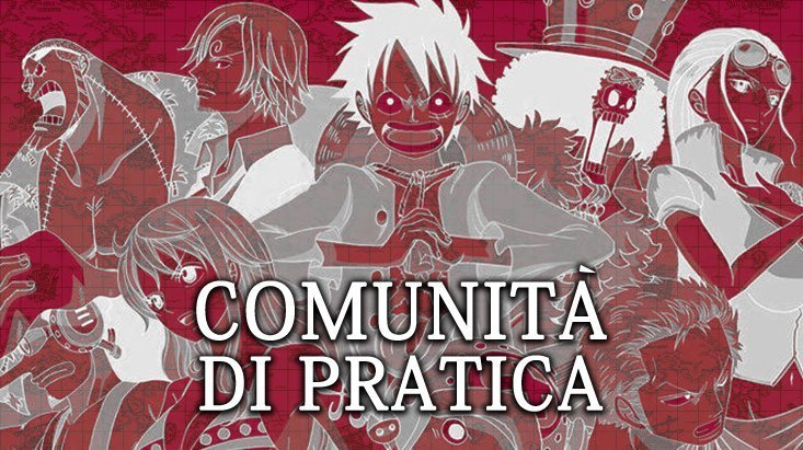One Piece e la Comunità di Pratica | One Piece Mania