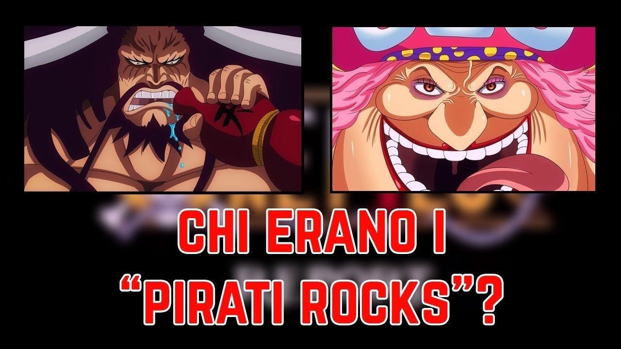 L'antica alleanza tra Kaido e Big Mom: i pirati Rocks